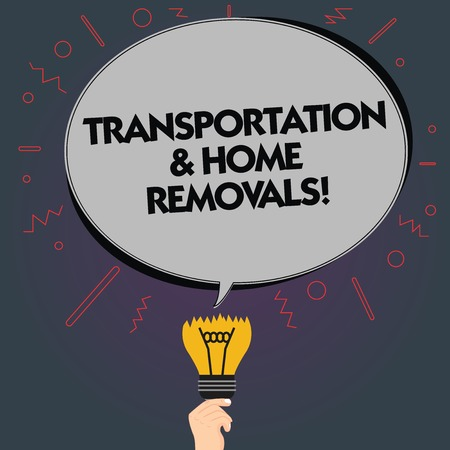Word writing text Transportation And Home Removals. Business concept for Moving shipping packages new house Blank Oval Color Speech Bubble Above a Broken Bulb with Failed Idea icon