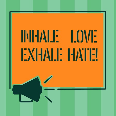 Handwriting text Inhale Love Exhale Hate. Concept meaning Positive do not be full of resentment Relax Megaphone Sound icon Outlines Blank Square Loudspeaker Text Space photo 免版税图像
