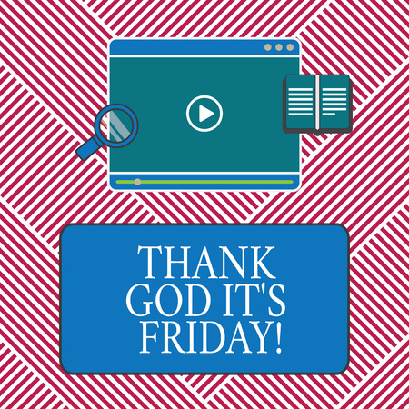 Conceptual hand writing showing Thank God It S Is Friday. Business photo text Start of the end of the week be cheerful enjoy Tablet Video Player Upload and Magnifying Glass Text Space