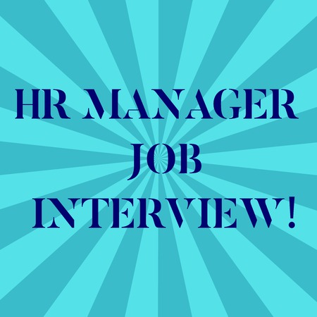 Word writing text Hr Manager Job Interview. Business concept for Recruitment huanalysis resources searching for employees Sunburst photo Two Tone Explosion Blank Text Space for Announcement