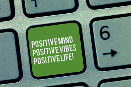 Conceptual hand writing showing Positive Mind Positive Vibes Positive Life. Business photo text Motivation inspiration to live Keyboard Intention to create computer message keypad idea