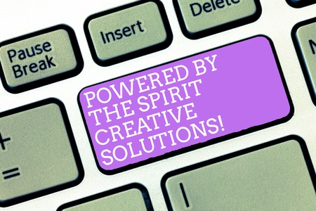 Handwriting text Powered By The Spirit Creative Solutions. Concept meaning Powerful new alternatives ideas Keyboard key Intention to create computer message, pressing keypad idea