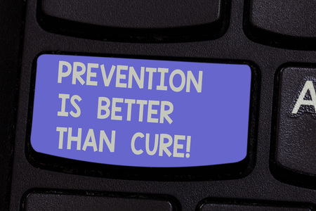 Text sign showing Prevention Is Better Than Cure. Conceptual photo Always be aware of your health conditions Keyboard key Intention to create computer message pressing keypad idea Stok Fotoğraf