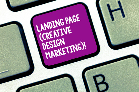 Handwriting text writing Landing Page Creative Design Marketing. Concept meaning Homepage advertising social media Keyboard key Intention to create computer message, pressing keypad idea