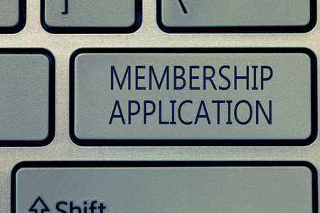 Writing note showing Membership Application. Business photo showcasing Gateway to any organization to check if Eligible.