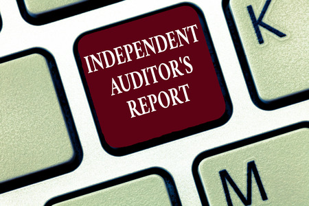 Text sign showing Independent Auditor s is Report. Conceptual photo analyze Accounting and Financial Practices.