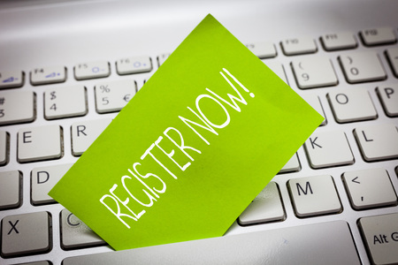 Handwriting text REGISTER NOW. Concept meaning To put information especially your name into an official list.