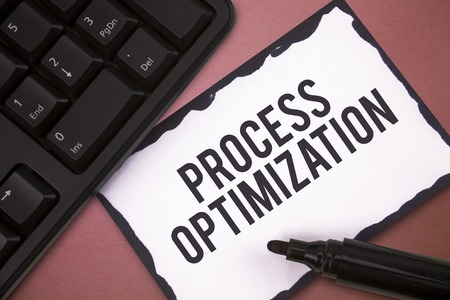 Writing note showing Process Optimization. Business photo showcasing Improve Organizations Efficiency Maximize Throughput.