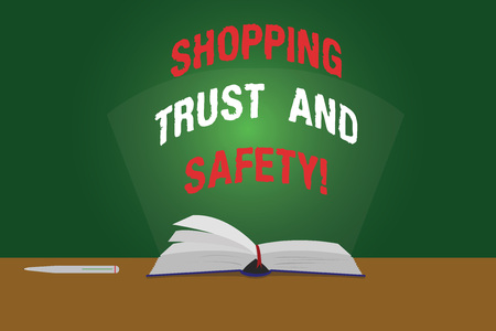 Text sign showing Shopping Trust And Safety. Conceptual photo Security on online purchase services payments Color Pages of Open Book photo on Table with Pen and Light Beam Glaring