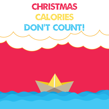 Conceptual hand writing showing Christmas Calories Don T Count. Business photo text Eat whatever you want in holiday seasons Wave Heavy Clouds and Paper Boat Seascape Scene Copy Space Stock Photo