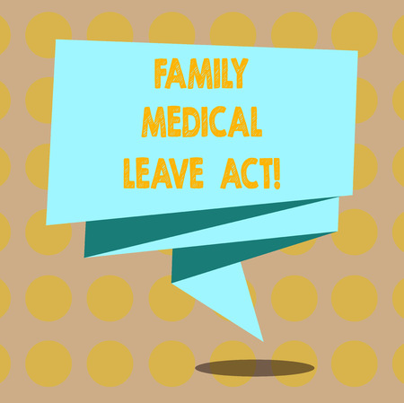 Word writing text Family Medical Leave Act. Business concept for FMLA labor law covering employees and families Folded 3D Ribbon Strip Solid Color Blank Sash photo for Celebration Stock Photo