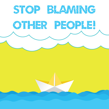 Writing note showing Stop Blaming Other People. Business photo showcasing Do not make excuses assume your faults guilt Wave Heavy Clouds and Paper Boat Seascape Scene Copy Space Stock Photo