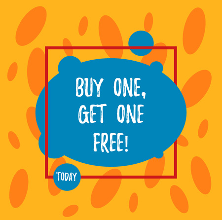 Text sign showing Buy One Get One Free. Conceptual photo Promotion discount special offering in gift card Asymmetrical Blank Oval photo Abstract Shape inside a Square Outline
