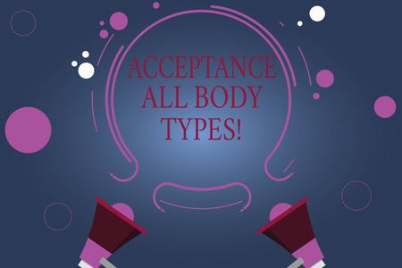 Word writing text Acceptance All Body Types. Business concept for Selfesteem do not judge showing for their look Two Megaphone and Circular Outline with Small Circles on Color Background