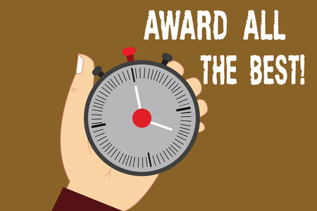 Conceptual hand writing showing Award All The Best. Business photo text Recognize good hard work reward best talented showing Hu analysis Hand Holding Stop Watch Timer with Start Stop Button