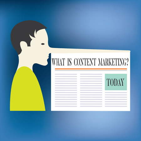 Text sign showing What Is Content Marketing. Conceptual photo Advertising and business promotion strategies Man with a Very Long Nose like Pinocchio a Blank Newspaper is attached Stockfoto