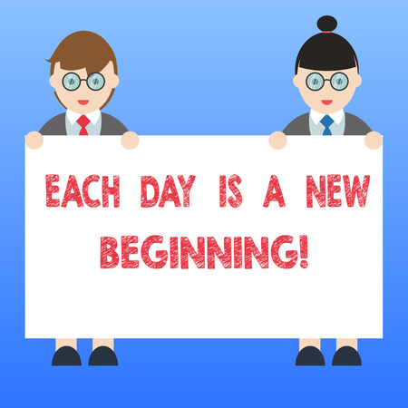 Handwriting text Each Day Is A New Beginning. Concept meaning Every morning you can start again Inspiration Male and Female in Uniform Standing Holding Blank Placard Banner Text Space