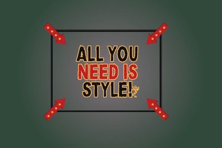 Text sign showing All You Need Is Style. Conceptual photo be more stylish new fashion look motivation innovation Square Outline with Corner Arrows Pointing Inwards on Color Background