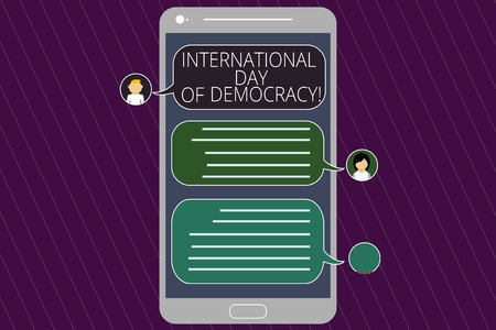 Word writing text International Day Of Democracy. Business concept for Celebrating voting rights around the world Mobile Messenger Screen with Chat Heads and Blank Color Speech Bubbles Imagens