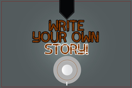 Conceptual hand writing showing Write Your Own Story. Business photo text Be the writer of demonstratingal destiny and success Coffee Cup Top View Reflection on Blank Color Snap Planner