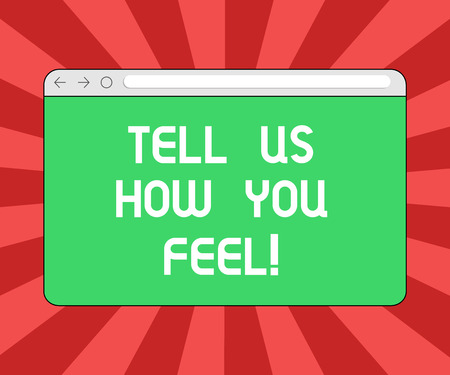 Conceptual hand writing showing Tell Us How You Feel. Business photo showcasing Express your emotions and thoughts to other showing Monitor Screen with Progress Control Bar Blank Text Space
