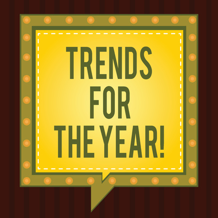 Conceptual hand writing showing Trends For The Year. Business photo showcasing Modern trendy styles new designs fashion industry Square Speech Bubbles Inside other with Broken Line Circles