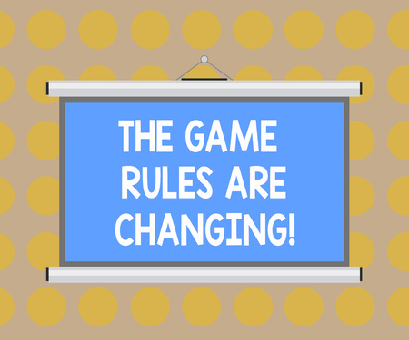 Word writing text The Game Rules Are Changing. Business concept for Changes in established competition agreements Blank Portable Wall Hanged Projection Screen for Conference Presentation