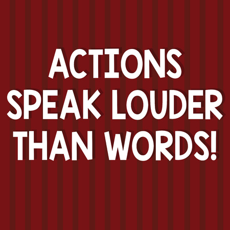 Text sign showing Actions Speak Louder Than Words. Conceptual photo Make execute accomplish more talk less Seamless Vertical Straight Lines Two Tone Stripes in Blank Square photo