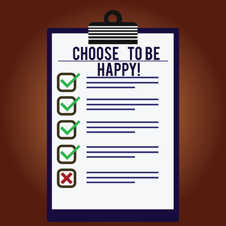 Word writing text Choose To Be Happy. Business concept for Decide being in a good mood smiley cheerful glad enjoy Lined Color Vertical Clipboard with Check Box photo Blank Copy Space Stok Fotoğraf - 113834135