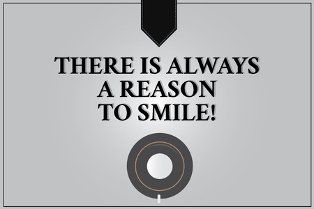 Writing note showing There Is Always A Reason To Smile. Business photo showcasing Positive thinking good attitude energy Coffee Cup Top View Reflection on Blank Color Snap Planner