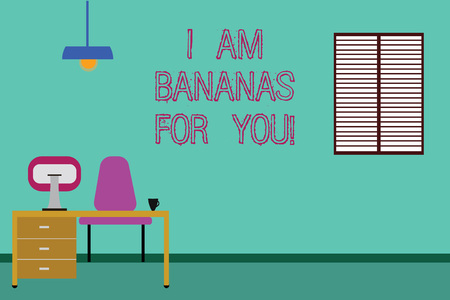 Conceptual hand writing showing I Am Bananas For You. Business photo showcasing To be crazy for someone in loved happy emotion Minimalist Interior Computer and Study Area Inside a Room