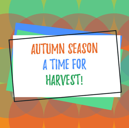Text sign showing Autumn Season A Time For Harvest. Conceptual photo Best time for agricultural activities Pile of Blank Rectangular Outlined Different Color Construction Paper