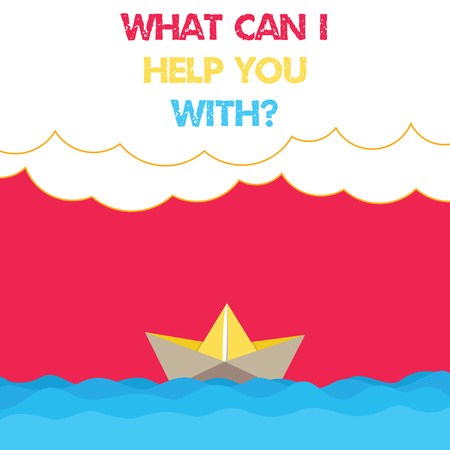 Conceptual hand writing showing What Can I Help You Withquestion. Business photo text Offering support assistance guidance Wave Heavy Clouds and Paper Boat Seascape Scene Copy Space