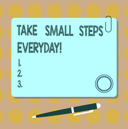 Conceptual hand writing showing Take Small Steps Everyday. Business photo showcasing Step by step you can reach all your goals Square Color Board with Magnet Click Ballpoint Pen and Clip Stock Photo