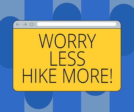 Handwriting text Worry Less Hike More. Concept meaning Leisure activity relax and exercise recreation Monitor Screen with Forward Backward Progress Control Bar Blank Text Space Stock Photo