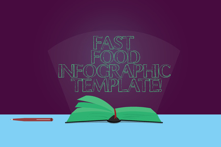 Handwriting text Fast Food Infographic Template. Concept meaning Design diagrams for give information Color Pages of Open Book photo on Table with Pen and Light Beam Glaring