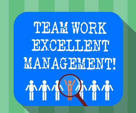 Handwriting text Team Work Excellent Management. Concept meaning Efficient Best good group direction Magnifying Glass Over Chosen Man Figure Among the Hu analysis Dummies Line Up Stock Photo