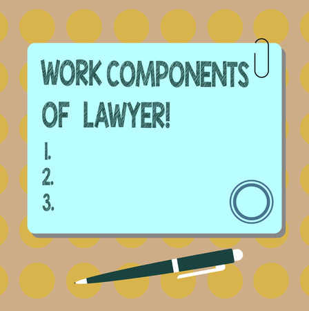 Conceptual hand writing showing Work Components Of Lawyer. Business photo showcasing Lawyers laws documents decisions agreements Square Color Board with Magnet Click Ballpoint Pen and Clip