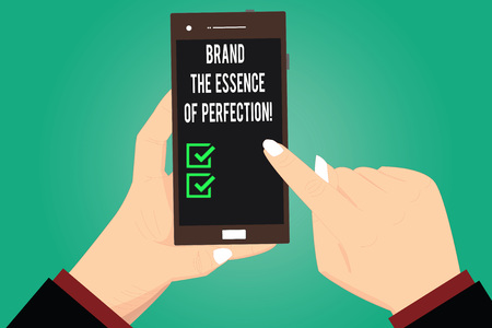 Handwriting text writing Brand The Essence Of Perfection. Concept meaning Certificate patent excellence good services Hu analysis Hands Holding Pointing Touching Smartphone Blank Color Screen