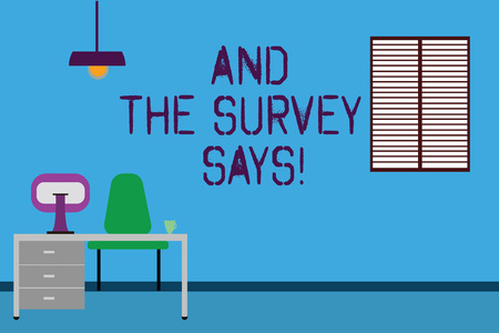 Text sign showing And The Survey Says. Conceptual photo Results of the poll communicating showing feedback Work Space Minimalist Interior Computer and Study Area Inside a Room photo