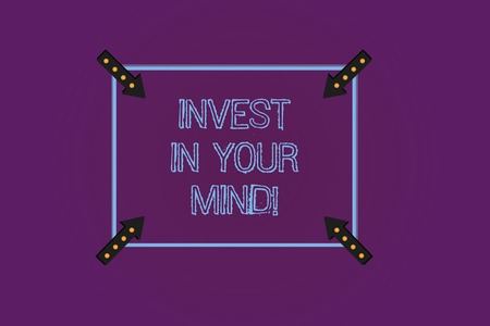 Writing note showing Invest In Your Mind. Business photo showcasing Get new knowledge more education improve yourself Square Outline with Corner Arrows Pointing Inwards on Color Background