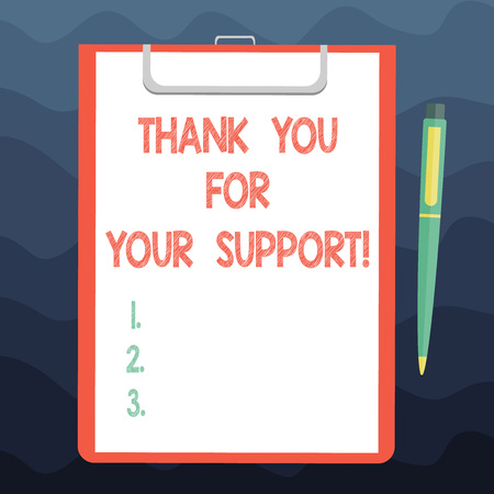 Writing note showing Thank You For Your Support. Business photo showcasing Appreciation Be grateful for help given Sheet of Bond Paper on Clipboard with Ballpoint Pen Text Space