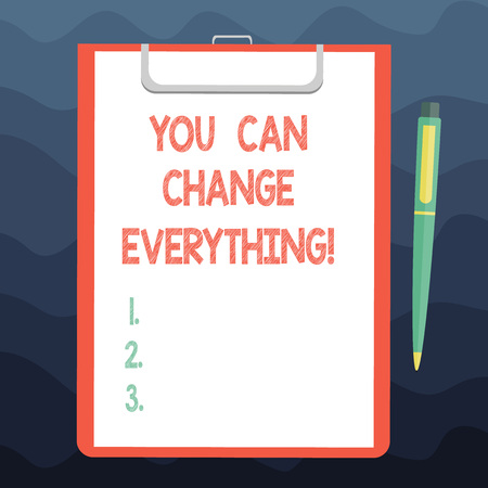 Writing note showing You Can Change Everything. Business photo showcasing In your hands are the changes you want to make Sheet of Bond Paper on Clipboard with Ballpoint Pen Text Space 스톡 콘텐츠
