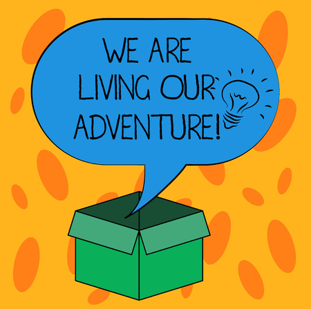 Writing note showing We Are Living Our Adventure. Business photo showcasing Exploring the world traveling life experience Idea icon Inside Blank Halftone Speech Bubble Over an Open Carton Box