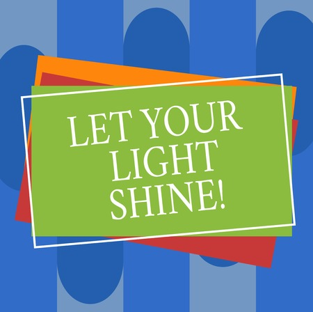 Conceptual hand writing showing Let Your Light Shine. Business photo text Always be brilliant inspiring fabulous positive Pile of Rectangular Outlined Different Color Construction Paper Stock fotó