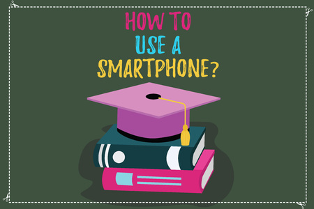 Conceptual hand writing showing How To Use A Smartphonequestion. Business photo text Instructions for using a cellphone mobile Color Graduation Hat with Tassel 3D Academic cap on Books Stock fotó