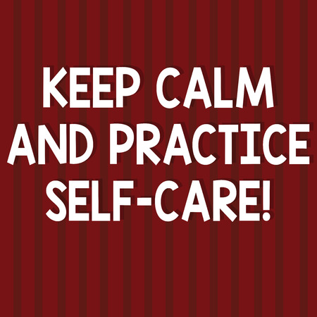 Text sign showing Keep Calm And Practice Self Care. Conceptual photo Be quiet have a healthy lifestyle Seamless Vertical Straight Lines Two Tone Stripes in Blank Square photo 免版税图像