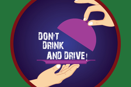 Writing note showing Don T Drink And Drive. Business photo showcasing Do not take alcoholic drinks if you are driving Hu analysis Hands Serving Tray Platter and Lifting the Lid Foto de archivo