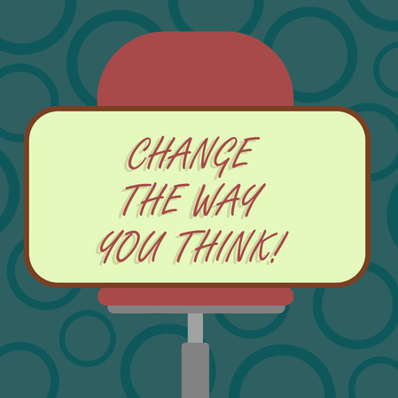 Writing note showing Change The Way You Think. Business photo showcasing Changing your ideas have imagination to improve Blank Rectangular Shape Sticker Sitting Horizontally on a Swivel Chair