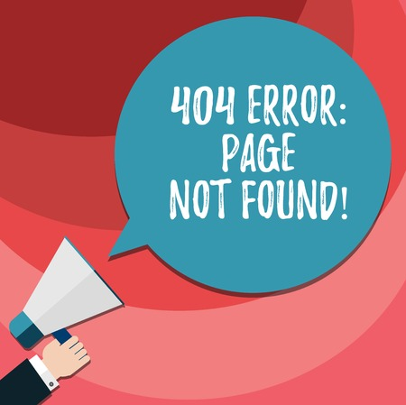 Word writing text 404 Error Page Not Found. Business concept for Webpage on Server has been Removed or Moved Hu analysis Hand Holding Megaphone Blank Round Color Speech Bubble photo 免版税图像